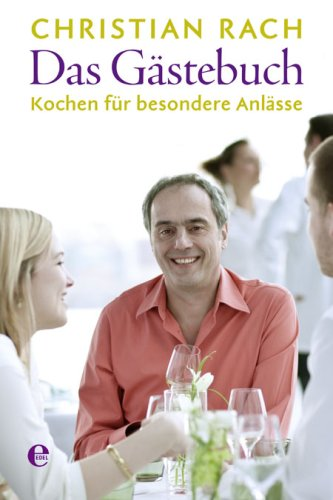 Suchen : Das Gstebuch: Kochen fr besondere Anlsse